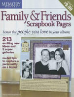 Family and Friends Scrapbook Pages - Memory Makers Books Staff