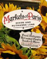 Markets of Paris - Dixon Long