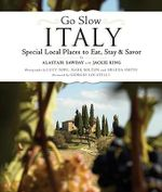 Go Slow Italy - Alastair Sawday