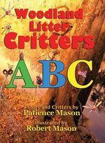 Woodland Litter Critters ABC - Patience Hc Mason