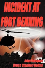 Incident at Fort Benning - John A Vasquez