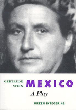 Mexico : a Play - Gertrude Stein