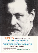 Gradiva/Delusion and Dream in Wilhelm Jensen's Gradiva : Delusion and Dream in Wilhelm Jensen's Gradiva - Sigmund Freud