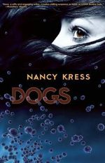 Dogs - Nancy Kress