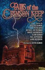 Tales of the Crimson Keep - Robert Greenberger