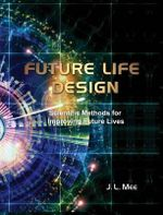 Future Life Design : Professional Edition - John Lawrence Mee