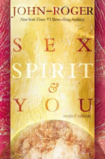 Sex, Spirit & You - John-Roger