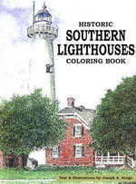 Historic Southern Lighthouses - Coloring Book - Joseph A Arrigo