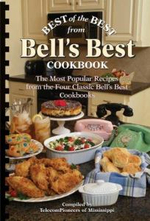 Best of the Best from Bell's Best Cookbook : The Most Popular Recipes from the Four Classic Bell's Best Cookbooks