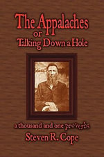 The Appalaches, or Talking Down a Hole - Steven R Cope