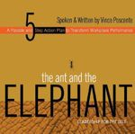 The Ant and the Elephant : Leadership for the Self - Vince Poscente