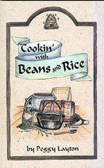 Cookin' with Beans and Rice - Peggy Layton