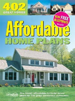 402 Affordable Home Plans - Garlinghouse Company