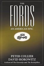 The Fords : An American Epic - Peter Colier