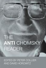 The Anti Chomsky Reader - Peter Collier