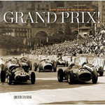 Grand Prix : Rare Images of the First 100 Years - Quentin Spurring