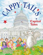 Cappy Tail's Capitol Tales - Peter W Barnes