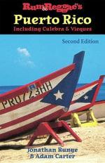Rum & Reggae's Puerto Rico, Including Culebra - Jonathan Runge