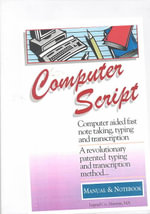 Computerscript : Computer Aided Fast Note Taking, Typing and Transcription - A Revolutionary Patented Typing and Transcription Method... - Leonard Levin