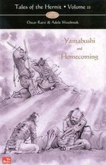 Tales of the Hermit : Volume 2 -- Yamabushi & Homecoming - Oscar Ratti