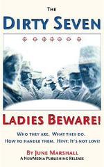 The Dirty Seven : Ladies Beware! - June Marshall