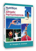 Nutrition and Athletic Performance : A Handbook for Athletes and Fitness Enthusiasts - Douglas N Graham