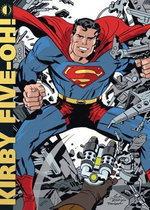 Kirby Five-oh! : Celebrating 50 Years of the King of Comics - John Morrow