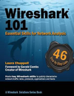 Wireshark(R) 101 : Essential Skills for Network Analysis - Laura Chappell