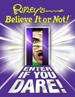 Ripley's Believe It or Not! : Enter If You Dare! - Ice Water Press