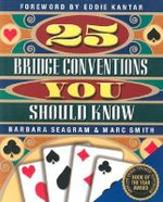 25 Bridge Conventions You Should Know - Marc Smith