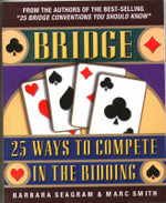 Bridge : 25 Ways to Compete in the Bidding - Barbara Seagram