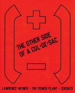 The Other Side of a Cul-de-Dac - Lawrence Weiner