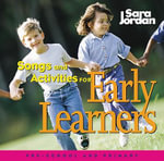 Songs & Activities for Early Learners - Sara Jordan