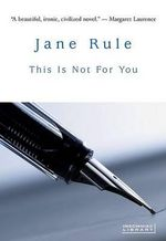 This Is Not for You - Jane Rule