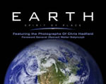 Earth, Spirit of Place : Featuring the Photographs of Chris Hadfield - Chris Hadfield