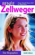 Renee Zellweger - Mark Wells