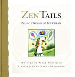 Bruno Dreams of Ice Cream : Zen Tails 1 - Peter Whitfield