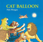 Cat Balloon - Palo Morgan