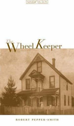 The Wheel Keeper - Robert Pepper-Smith