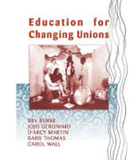 Education for Changing Unions - Bev Burke