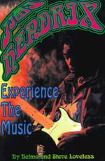 Jimi Hendrix : Experience the Music - Belmo Loveless