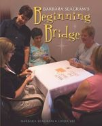 Beginning Bridge - Barbara Seagram