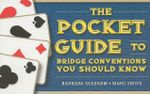 The Pocket Guide to Bridge Conventions : You Should Know - Barbara Seagram