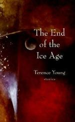 The Garden of the Fugitives : End of the Ice Age - Terence Young