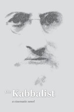 The Kabbalist : A Cinematic Novel - Semion Vinokur