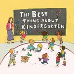The Best Thing About Kindergarten - Jennifer Lloyd