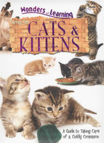 Cats and Kittens, Caring For