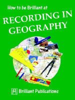 How to be Brilliant at Recording in Geography : How to Be Brilliant at - Sue Lloyd