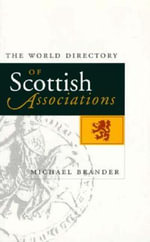 The World Directory of Scottish Associations - Michael Brander