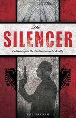 The Silencer - Paul Alkazraji